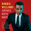 Swings Both Ways (Deluxe)/ロビー・ウィリアムス