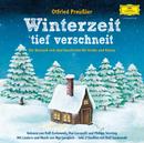 Otfried Preußler - Winterzeit, tief verschneit/Rolf Zuckowski, Mai Cocopelli, Philipp Sonntag