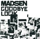 Goodbye Logik/Madsen