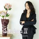 LOVE SONGS IV~逢いたくて 逢いたくて~/坂本冬美