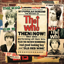 THE WHO/THEN AND NOW/The Who