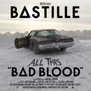 All This Bad Blood/Bastille