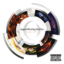 Three Sixty/A Perfect Circle