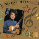 Music Town/Walter Hyatt