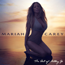 The Art Of Letting Go/MARIAH CAREY