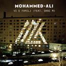 Vi e familj/Mohammed Ali