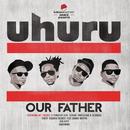 Our Father/Uhuru