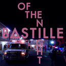 Of The Night/Bastille
