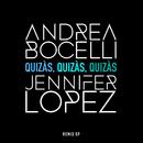 Quizàs, Quizàs, Quizàs (feat. Jennifer Lopez)/Andrea Bocelli