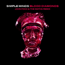 Blood Diamonds (John Foxx & The Maths Remix)/Simple Minds