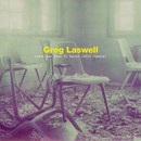 Comes And Goes In Waves (2013 Remake)/Greg Laswell