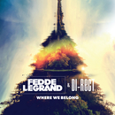 Where We Belong/Fedde Le Grand, DI-RECT