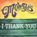 I Thank You/The Mowgli's