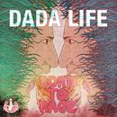 Born To Rage (Japan Version)/Dada Life