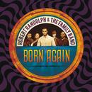 Born Again/Robert Randolph & the Family Band