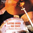 Clifford Brown And Max Roach At Basin Street/Max Roach, Clifford Brown