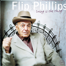 Swing Is The Thing!/Flip Phillips