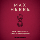 MTV Unplugged Kahedi Radio Show (Deluxe Version)/Max Herre