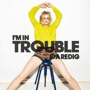 I'm In Trouble/Ida Redig