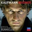 ワーグナー・アリアス/Jonas Kaufmann, Orchester der Deutschen Oper Berlin, Donald Runnicles