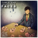 Faces (feat. Chrom3)/Tom Staar
