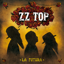 La Futura (Deluxe Version)/ZZ Top