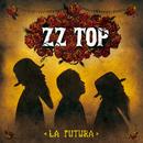 La Futura (Deluxe Version)/ZZ Top