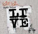 Gute Reise (Live)/Ich + Ich