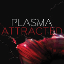 Attracted/Plasma