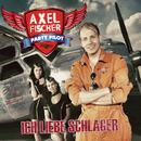 Ich liebe Schlager/Axel Fischer