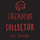 Collector (feat. Christophe)/Cascadeur