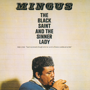 The Black Saint And The Sinner Lady/Charles Mingus
