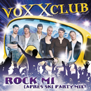 Rock mi (Apres Ski Party Mix)/Voxxclub