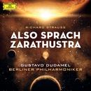 R.シュトラウス:交響詩<ツァラトゥストラはかく語りき>/Berliner Philharmoniker, Gustavo Dudamel