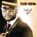 Walk Into Light/Vusi Nova