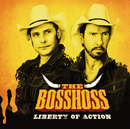Liberty Of Action/The BossHoss
