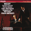 モーツァルト:クラリネット協奏曲イ長調//Eric Hoeprich, Orchestra Of The 18th Century, Frans Brüggen
