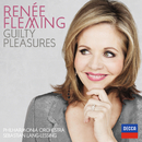 Guilty Pleasures/Renée Fleming, Philharmonia Orchestra, Sebastian Lang-Lessing