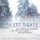 Silent Nights - Die schönsten Melodien für eine entspannte Weihnachtszeit/Nigel Hess, Royal Philharmonic Orchestra