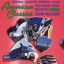 American Classics/Hollywood Bowl Orchestra, John Mauceri