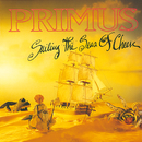 Sailing The Seas Of Cheese/Primus