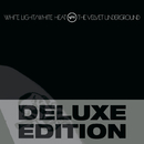 White Light / White Heat (Deluxe Edition)/The Velvet Underground