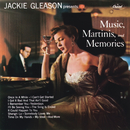 Music, Martinis And Memories/Jackie Gleason