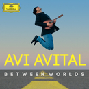 Between Worlds/Avi Avital
