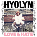 LOVE & HATE/Hyolyn