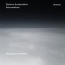 Stefano Scodanibbio: Reinventions/Quartetto Prometeo