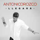 Llegará/Antonio Orozco