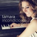 Incondicional/Tamara