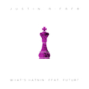 What's Hatnin' (feat. Future)/Justin Bieber