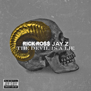 The Devil Is A Lie (feat. JAY Z)/Rick Ross